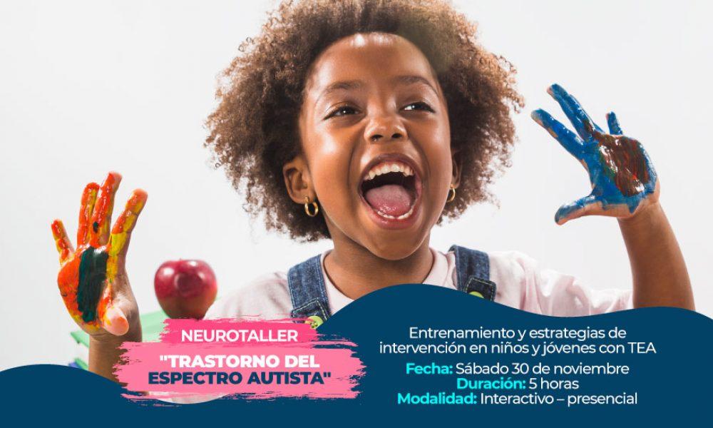 Neurohelp | NeuroTaller sobre Autismo: Trastorno del Espectro Autista
