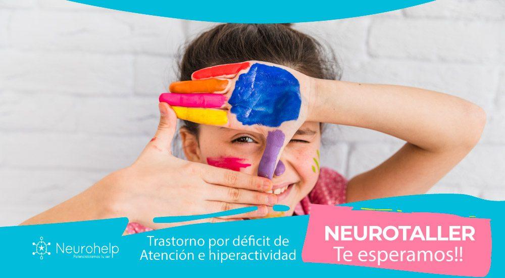 Neurohelp | NeuroTaller sobre Trastorno por Déficit de Atención e Hiperactividad