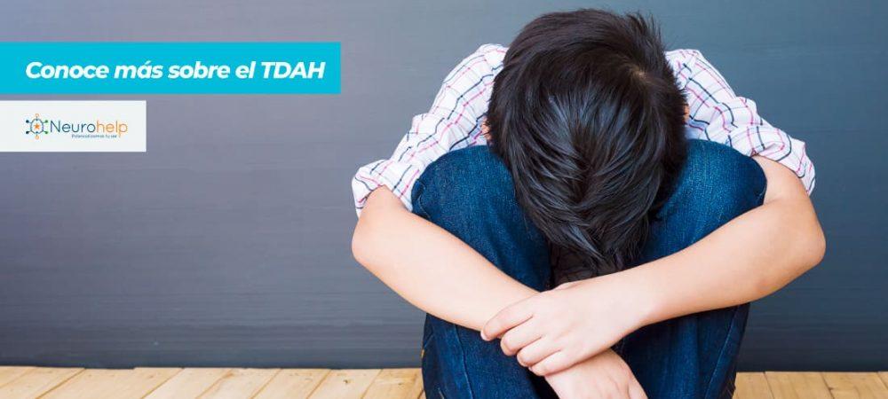 Neurohelp | Conozcamos más sobre el TDAH